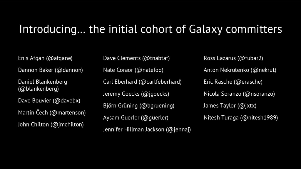 Introducing… the initial cohort of Galaxy commi...