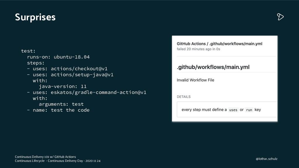Surprises test: runs-on: ubuntu-18.04 steps: - ...