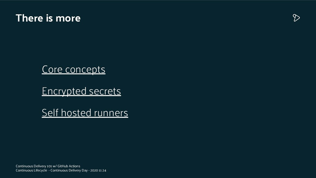 There is more Core concepts Encrypted secrets S...