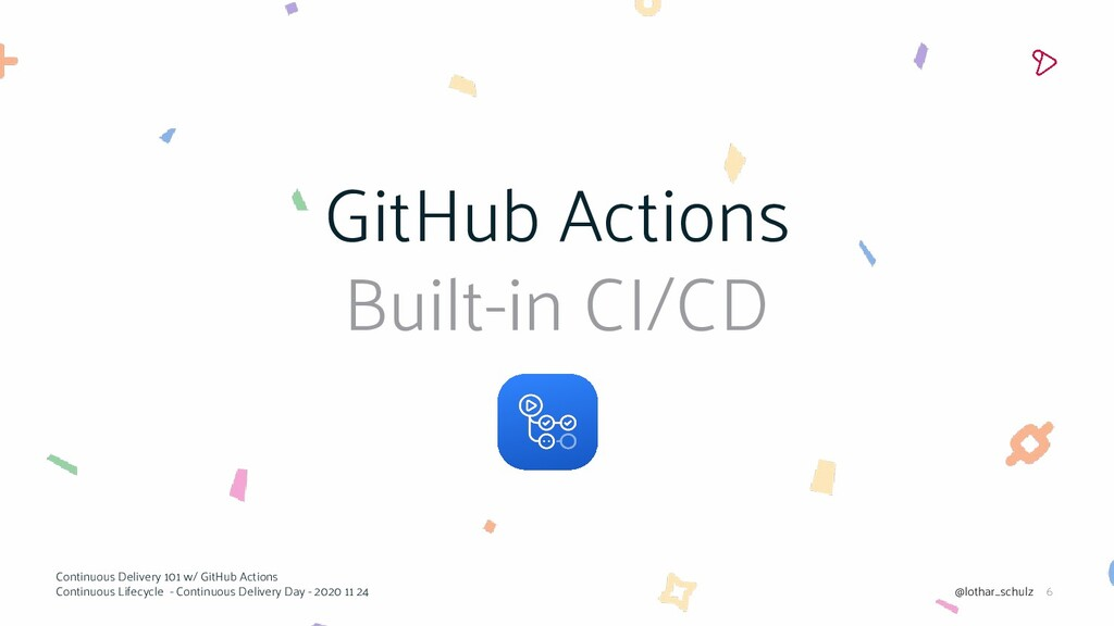 6 GitHub Actions Built-in CI/CD Continuous Deli...