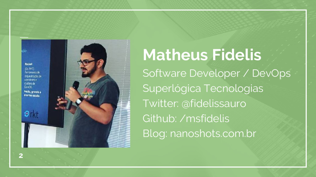 Matheus Fidelis Software Developer / DevOps Sup...