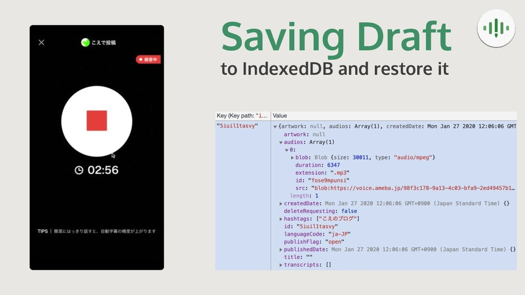 Saving Draft to IndexedDB and restore it