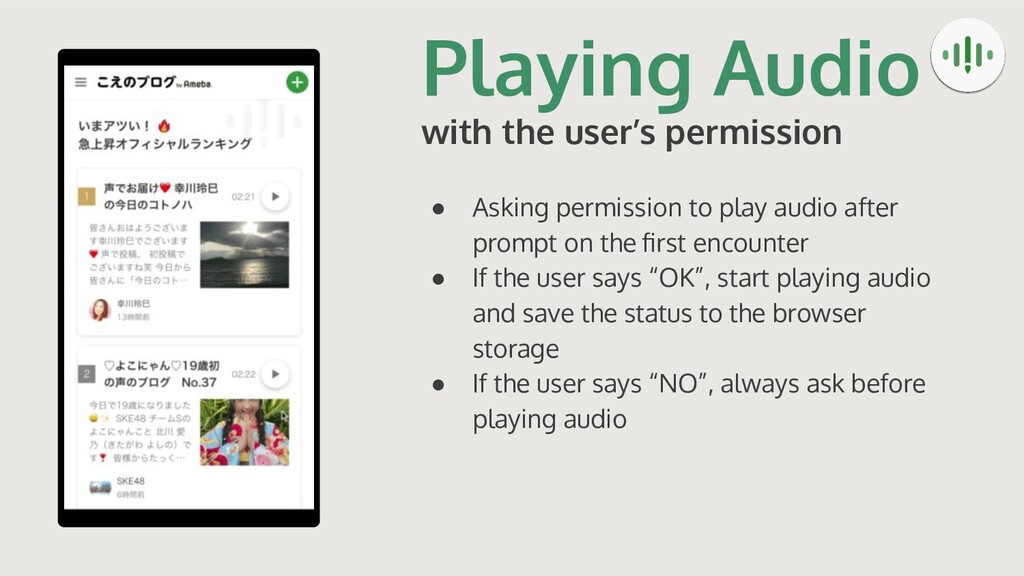 Playing Audio with the user's permission ● Aski...