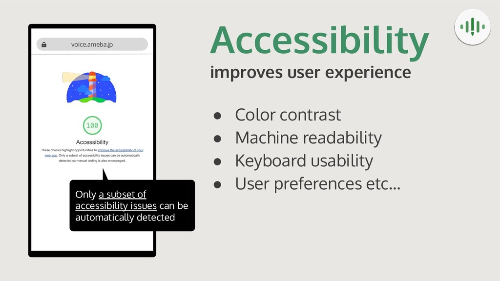 Accessibility improves user experience ● Color ...