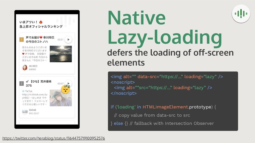 Native Lazy-loading defers the loading of off-sc...