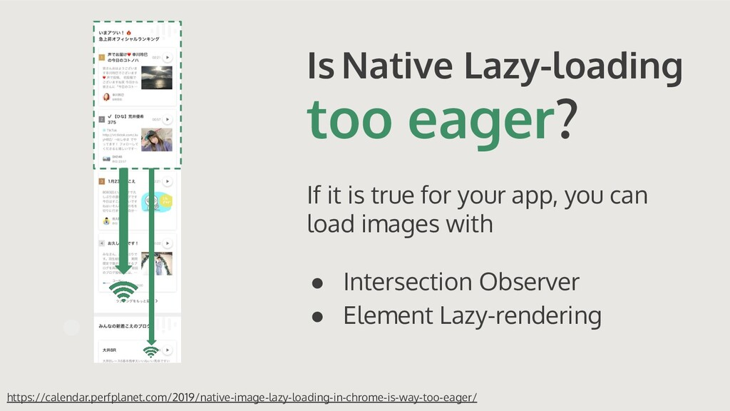 Is Native Lazy-loading too eager? If it is true...