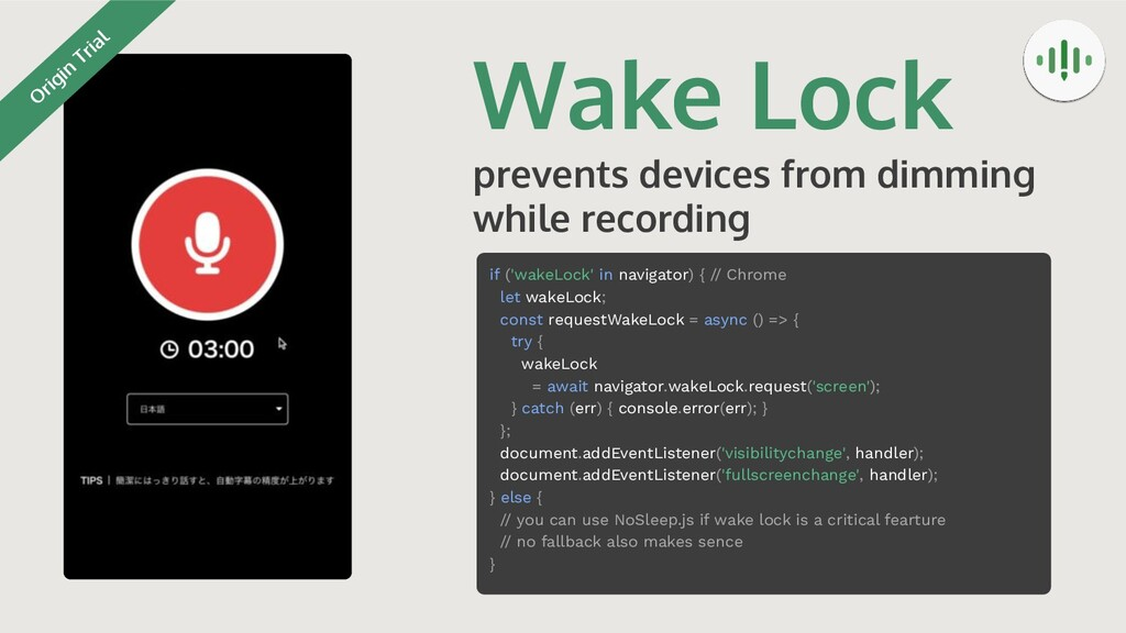 Wake Lock prevents devices from dimming while r...