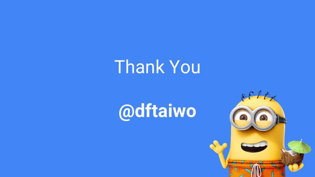Thank You @dftaiwo
