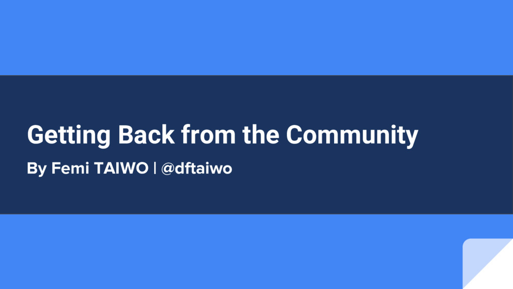 Getting Back from the Community By Femi TAIWO |...
