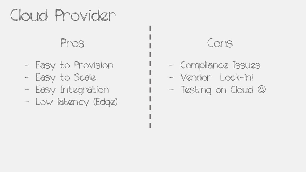 Cloud Provider Pros Cons - Easy to Provision - ...