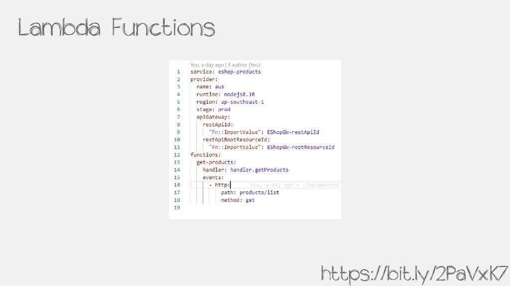 Lambda Functions https://bit.ly/2PaVxK7