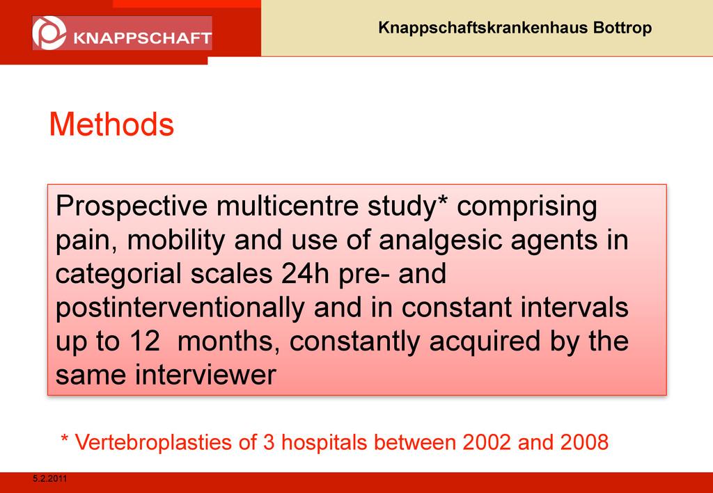 5.2.2011 Knappschaftskrankenhaus Bottrop Method...