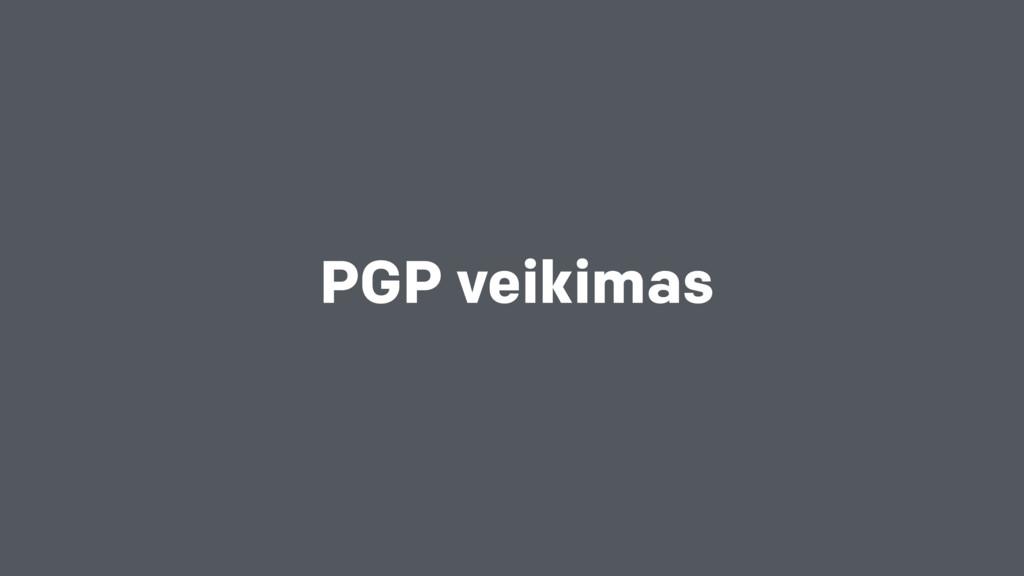 PGP veikimas