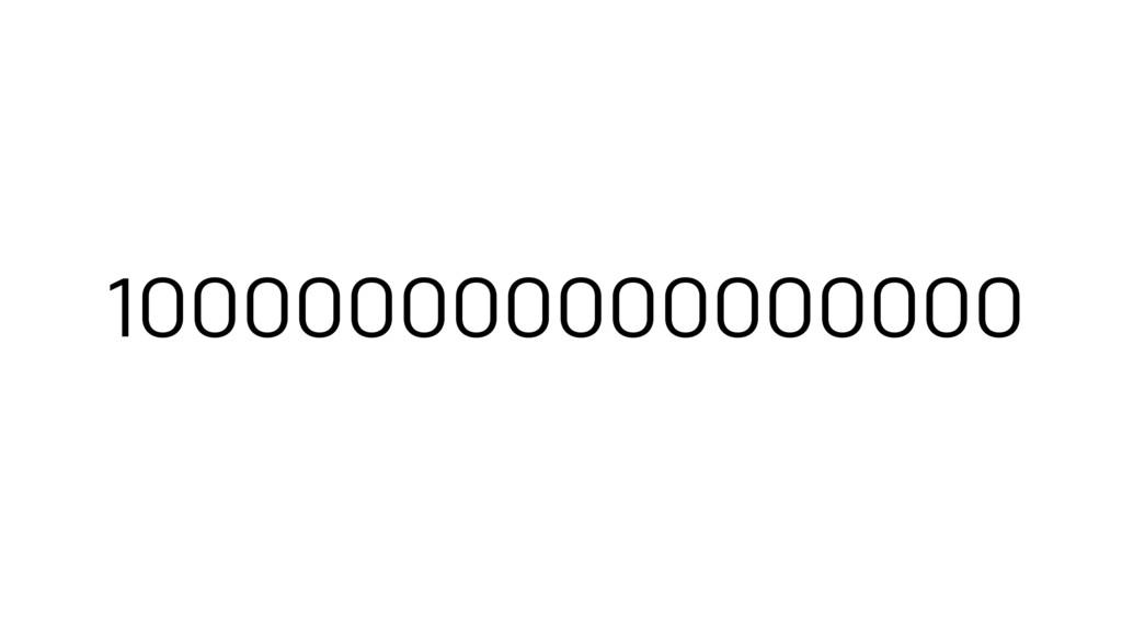 100000000000000000