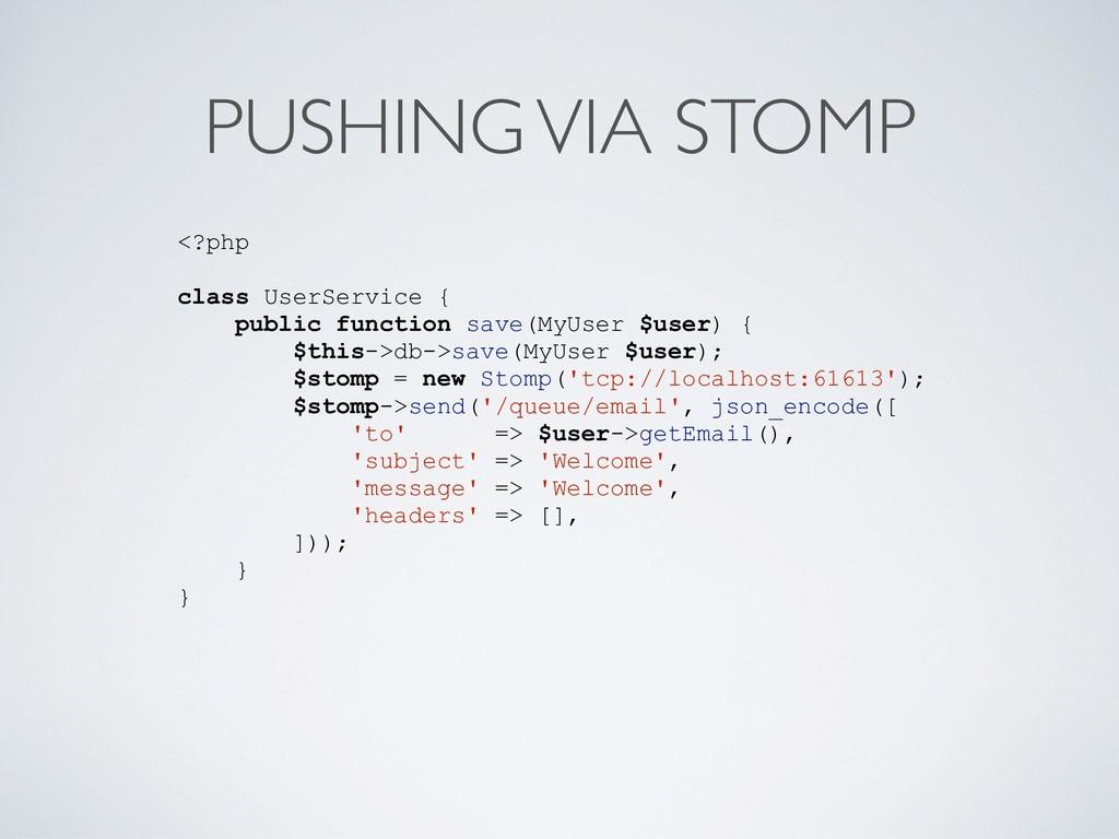 PUSHING VIA STOMP <?php class UserService { pub...