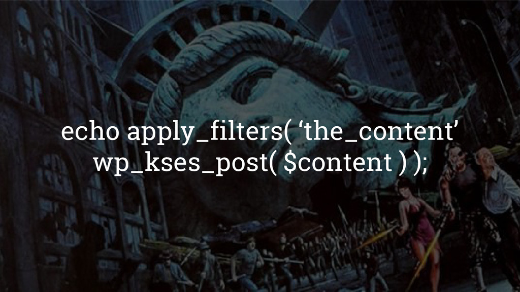echo apply_filters( 'the_content' wp_kses_post(...