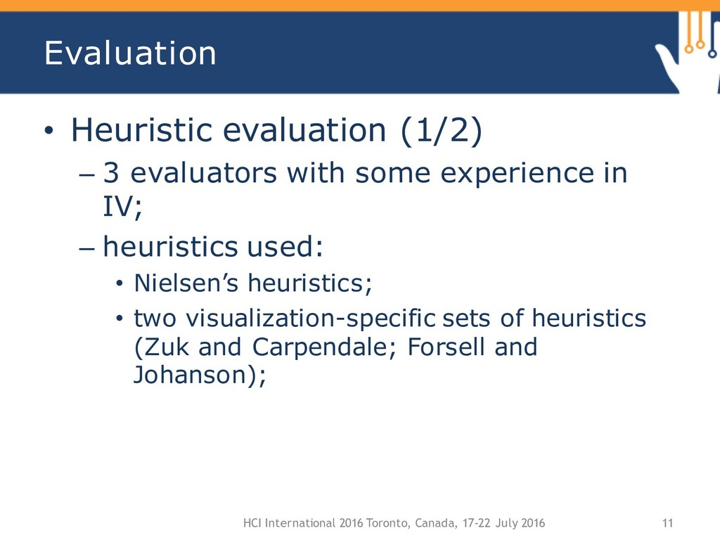 Evaluation • Heuristic evaluation (1/2) – 3 eva...