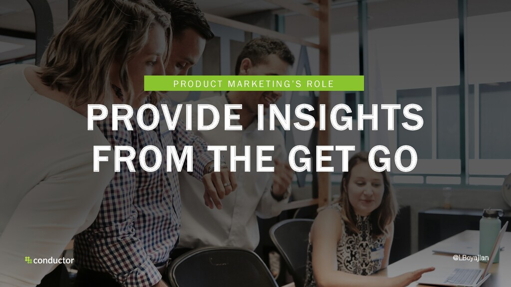 PROVIDE INSIGHTS FROM THE GET GO @LBoyajian P R...
