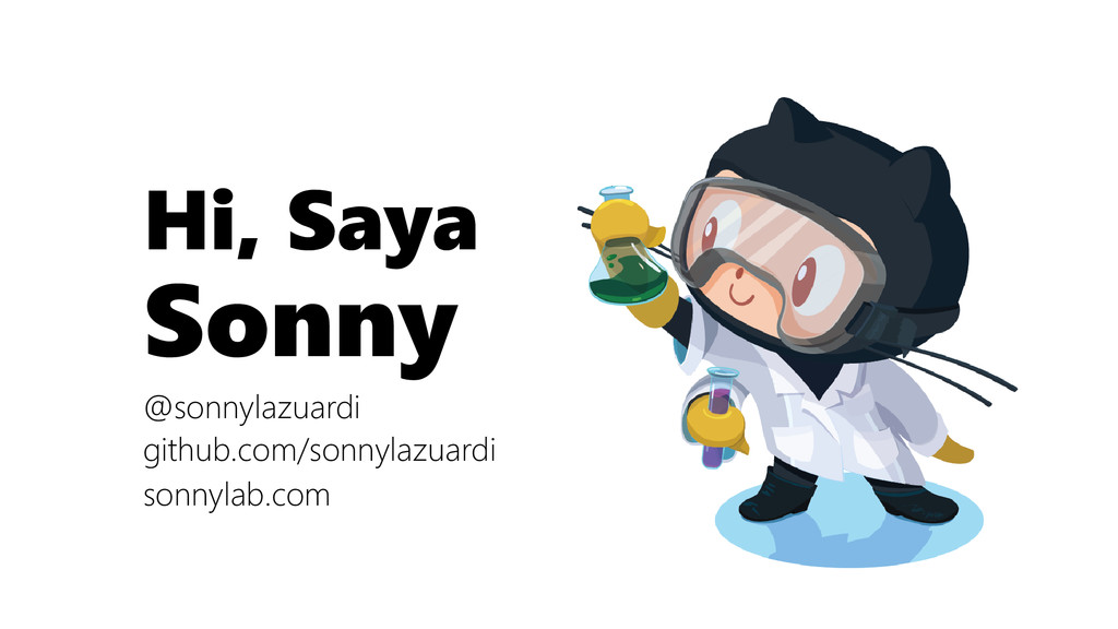 Hi, Saya Sonny @sonnylazuardi github.com/sonnyl...
