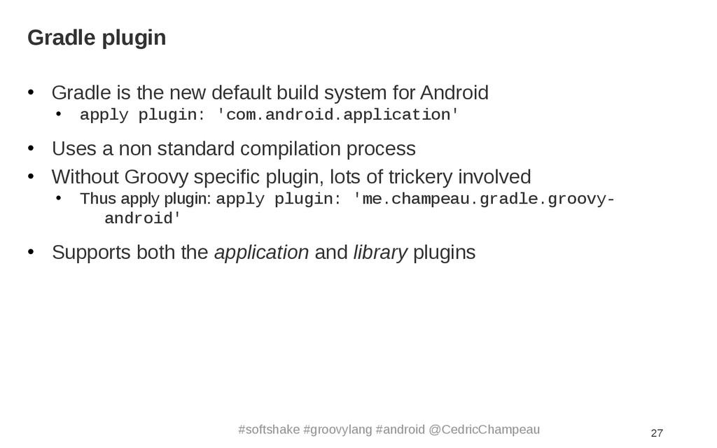 #softshake #groovylang #android @CedricChampeau...