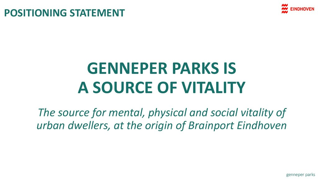 GENNEPER PARKS IS A SOURCE OF VITALITY The sour...