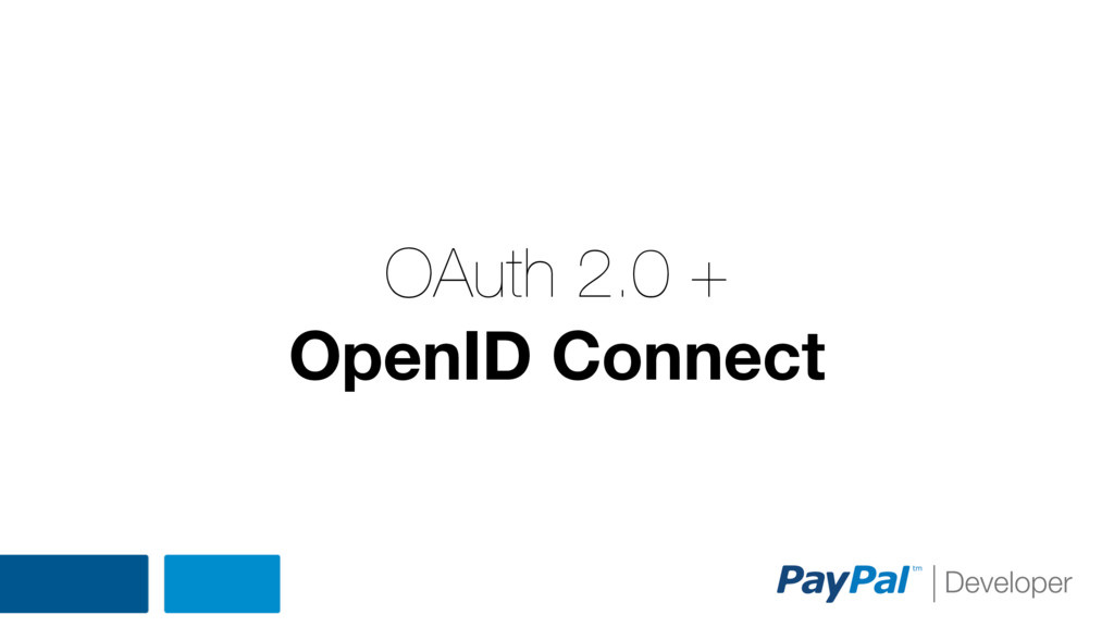 OAuth 2.0 + OpenID Connect