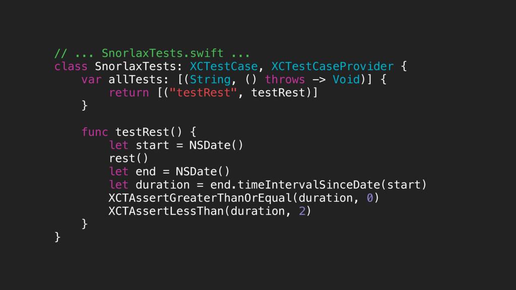 // ... SnorlaxTests.swift ... class SnorlaxTest...