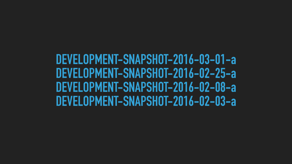 DEVELOPMENT-SNAPSHOT-2016-03-01-a DEVELOPMENT-S...