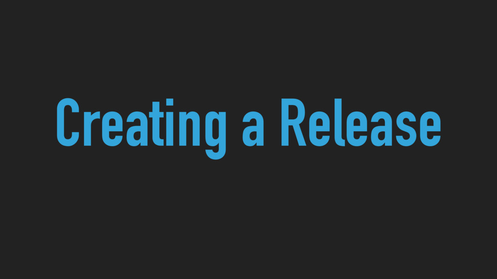 Creating a Release