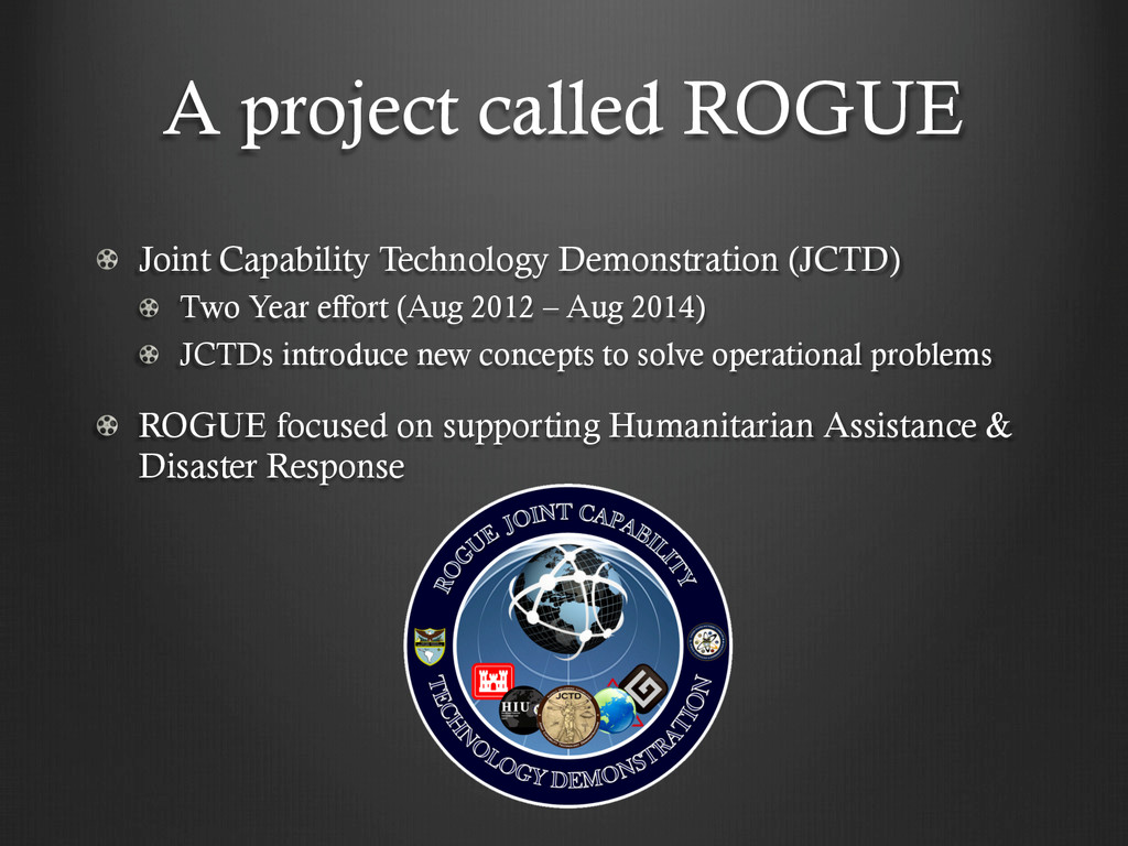A project called ROGUE !   Joint Capability Tec...