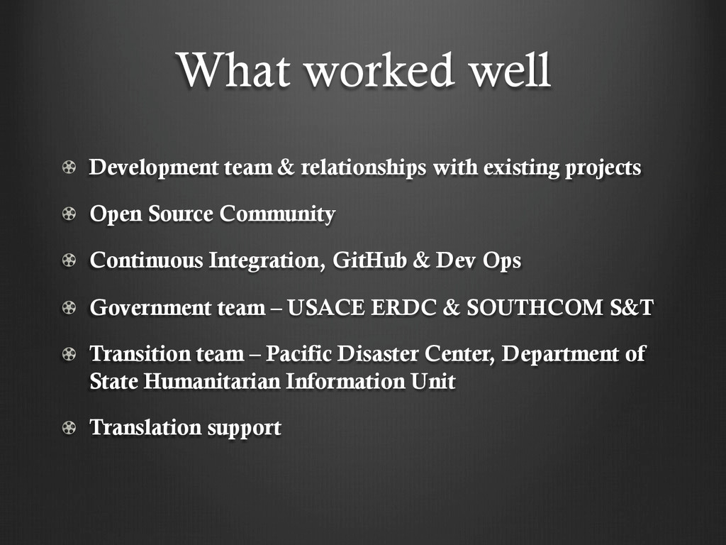 What worked well !   Development team & relatio...