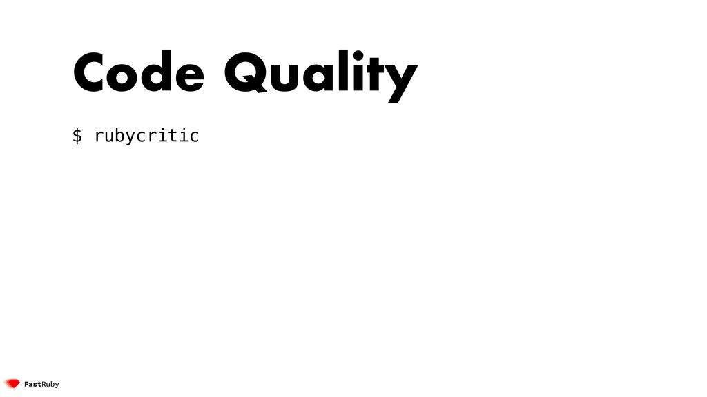 Code Quality $ rubycritic