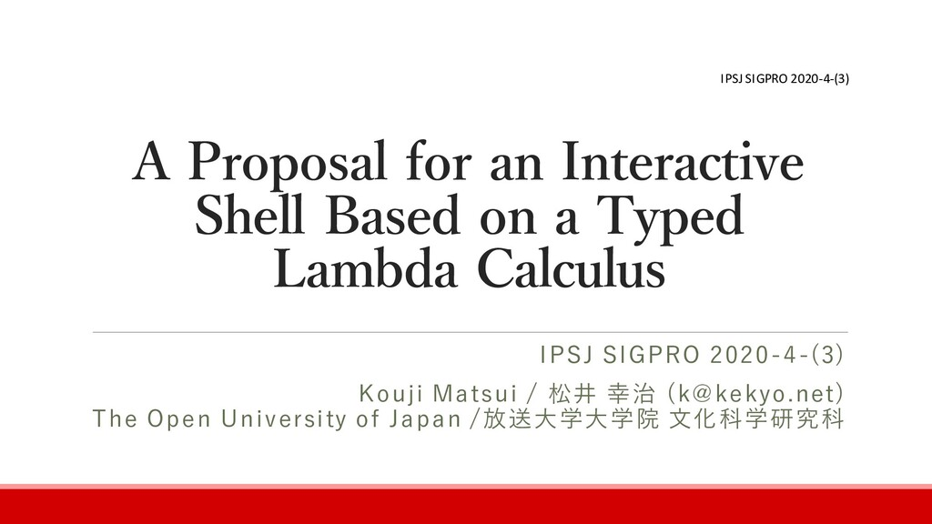 A Proposal for an Interactive Shell Based on a ...