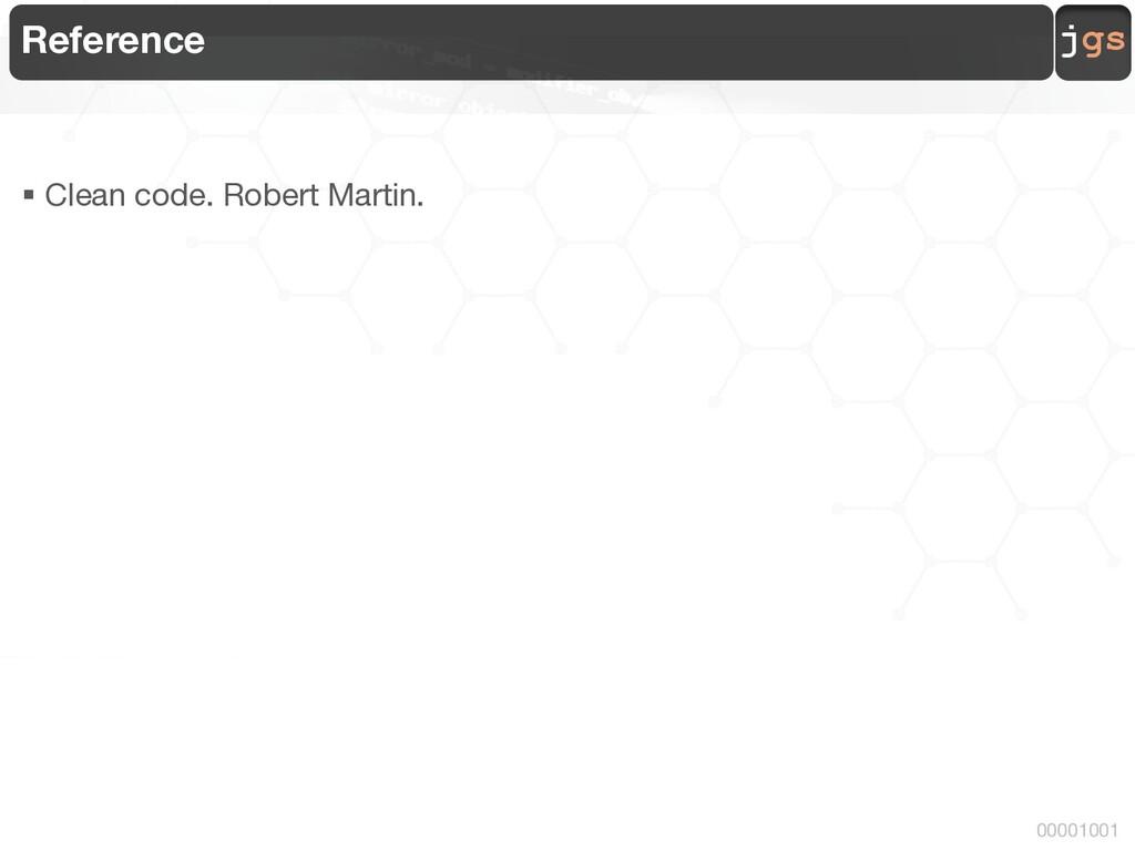 jgs 00001001 Reference § Clean code. Robert Mar...