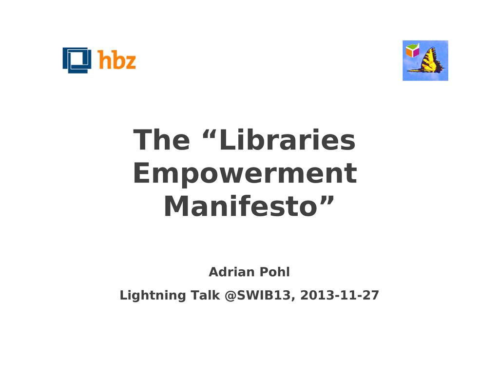 "The ""Libraries Empowerment Manifesto"" Adrian Po..."