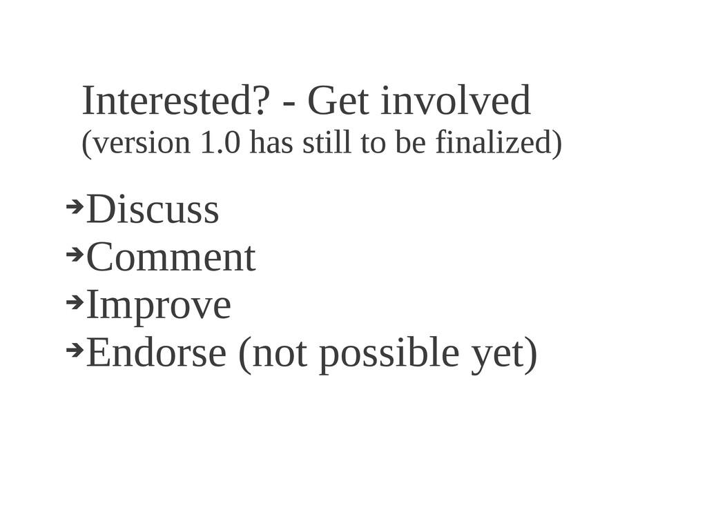 Interested? - Get involved (version 1.0 has sti...