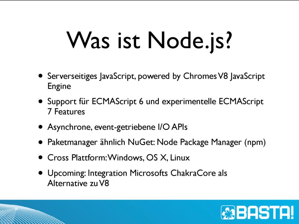 Was ist Node.js? • Serverseitiges JavaScript, p...