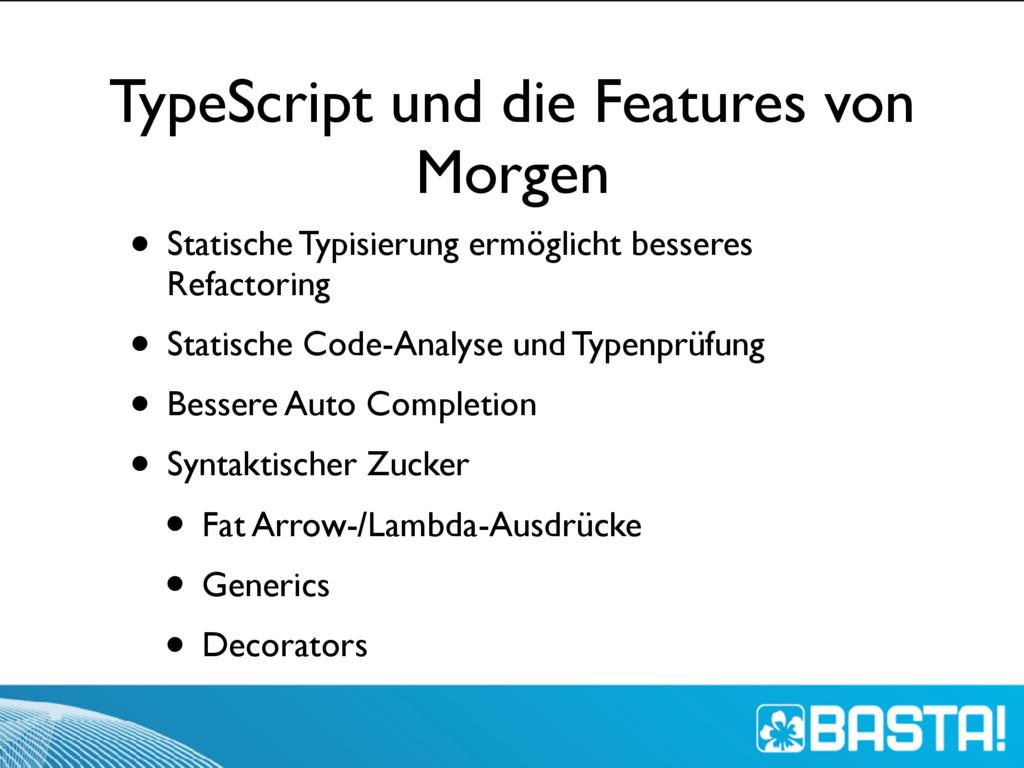 TypeScript und die Features von Morgen • Statis...
