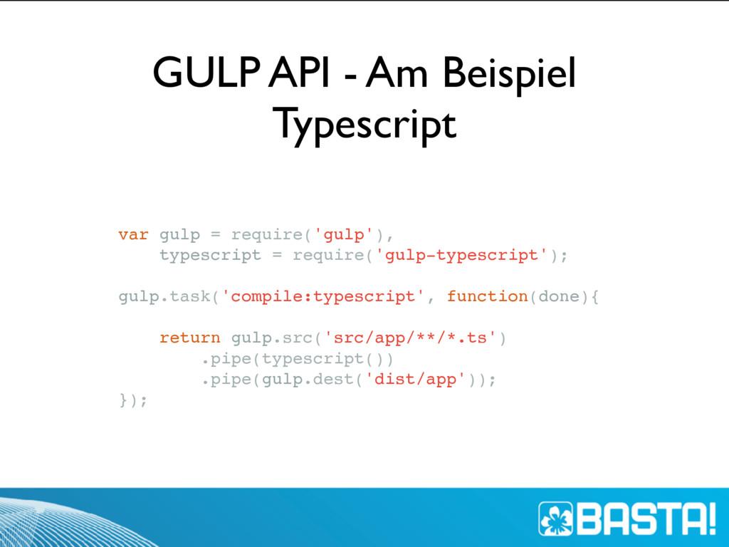 var gulp = require('gulp'), typescript = requir...
