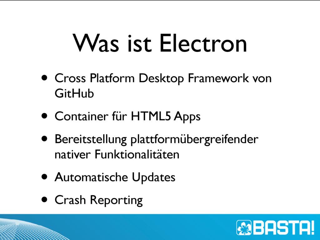 Was ist Electron • Cross Platform Desktop Frame...