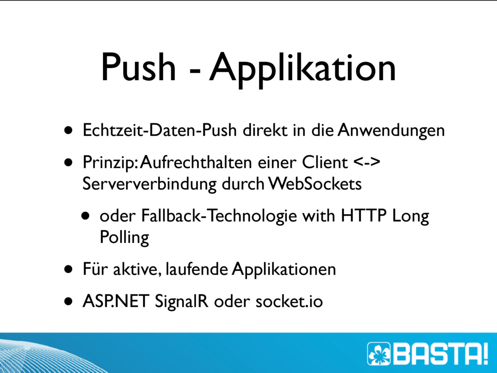Push - Applikation • Echtzeit-Daten-Push direkt...