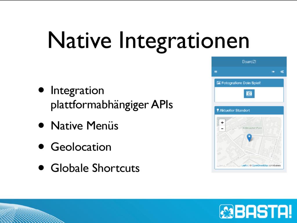 Native Integrationen • Integration plattformabh...