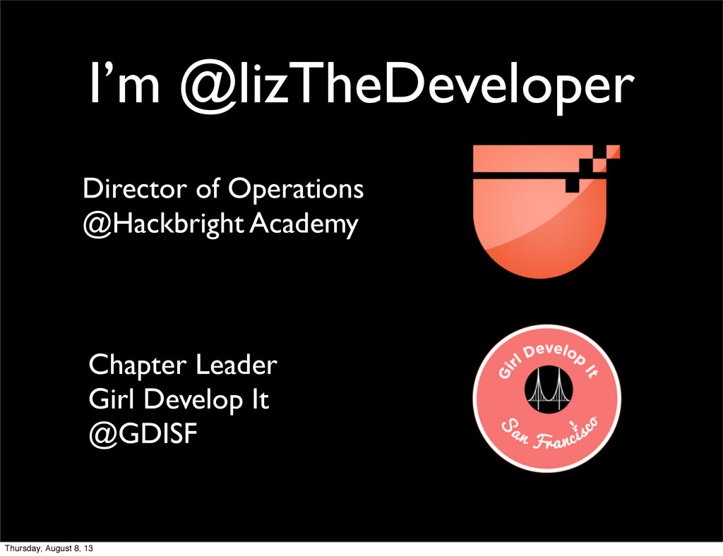 I'm @lizTheDeveloper Director of Operations @Ha...