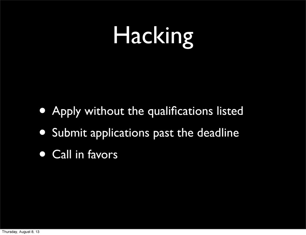 Hacking • Apply without the qualifications liste...