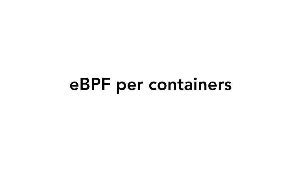 eBPF per containers