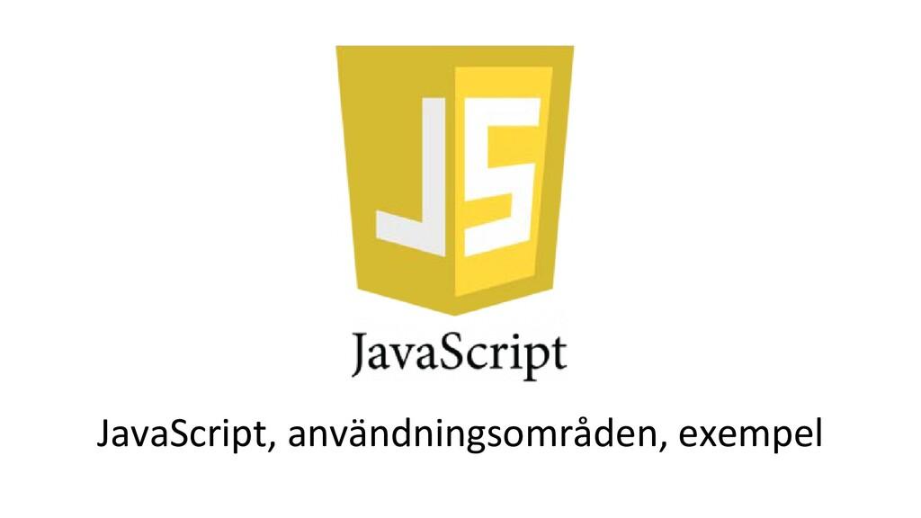 JavaScript, användningsområden, exempel
