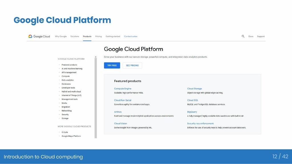 Google Cloud Platform Introduction to Cloud com...