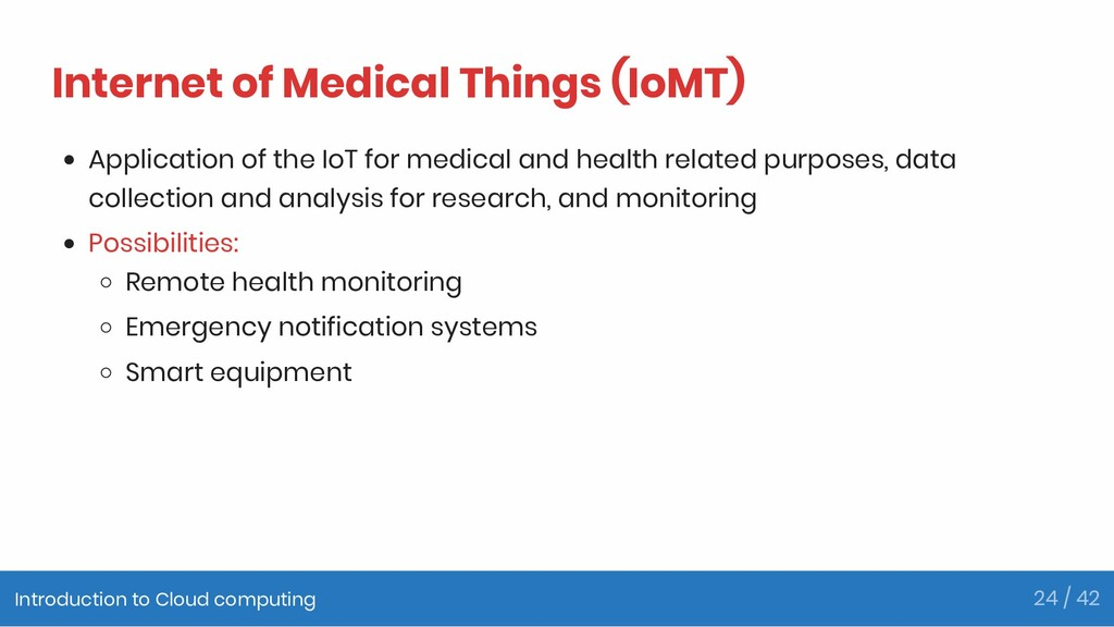 Internet of Medical Things (IoMT) Application o...