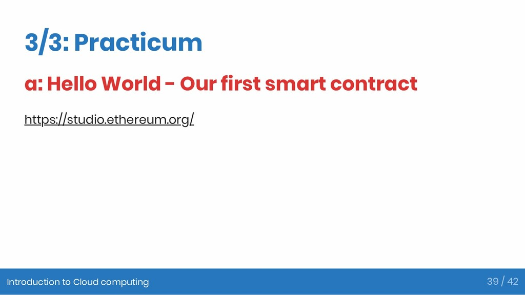 3/3: Practicum a: Hello World - Our first smart...