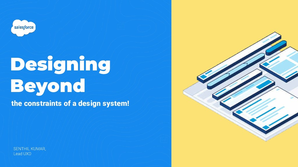 Designing Beyond the constraints of a design sy...